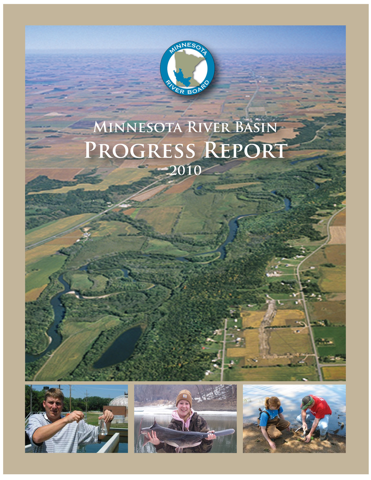 Minnesota River Basin Progress Report 2010